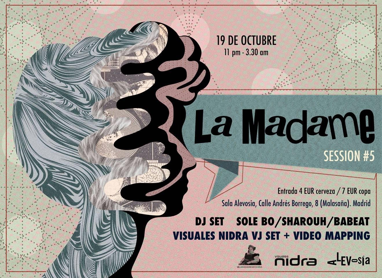 La Madame sessions Club Alevosia Madrid Babeat Sharouh