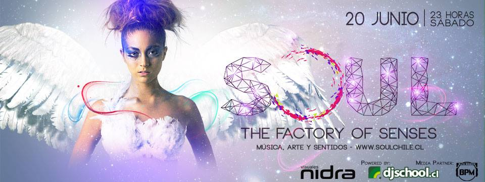 Soul The Factory of Senses Djschool Chile Visuales Nidra